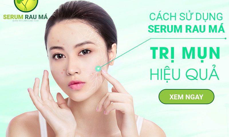 Hướng dẫn cách sử dụng serum rau má trị mụn thâm