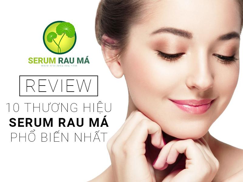 Review Serum rau má